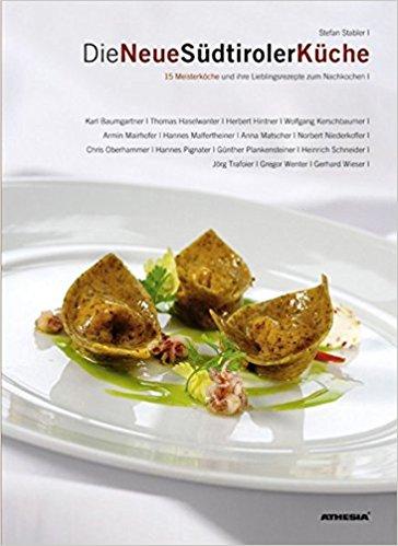 Mein Buchtipp: Die Neue Südtiroler Küche